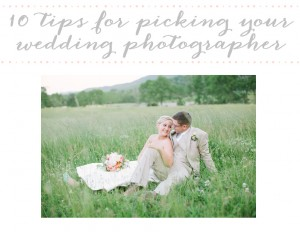 10 tips for picking the perfect wedding photog -Pinterest Image